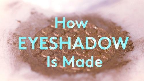 How Eye Shadow Is Made