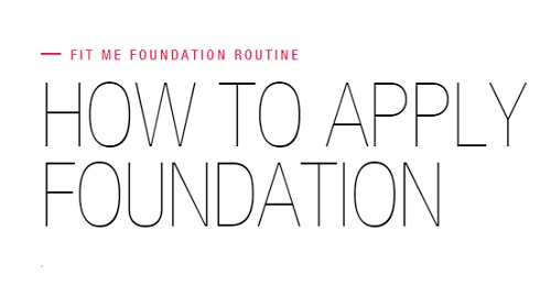 Maybelline – How To Apply Foundation